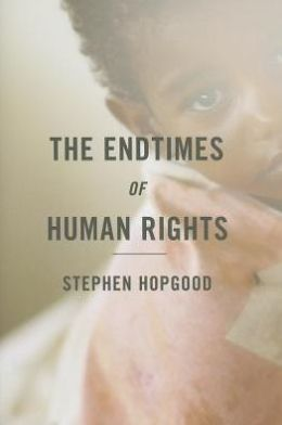 The Endtimes of Human Rights cover